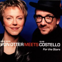 Purchase Elvis Costello - Anne Sofie von Otter Meets Elvis Costello (For The Stars)