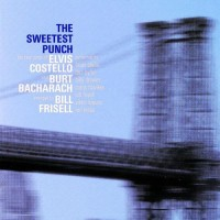 Purchase Elvis Costello - The Sweetest Punch (With Bill Frisell & Burt Bacharach)