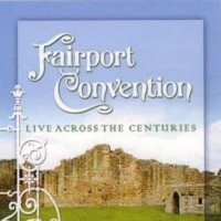 Purchase Fairport Convention - Live Across The Century CD1