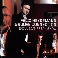 Purchase Felix Heydemann Groove Connection - Exclusive Freak Show