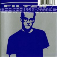 Purchase Filter - The Very Best Things 1995-2008