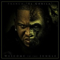 Purchase Franco El Gorila - Welcome To The Jungle