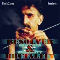Purchase Frank Zappa - Resolver & Brutality