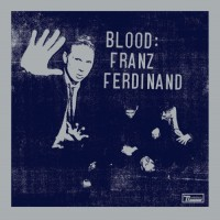 Purchase Franz Ferdinand - Franz Ferdinand: Blood