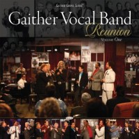 Purchase Gaither Vocal Band - Reunion Vol.1