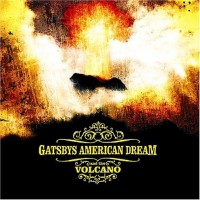 Purchase Gatsbys American Dream - Volcano