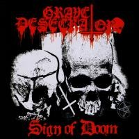Purchase Grave Desecrator - Sign of Doom