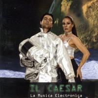 Purchase Il Caesar - La Musica Electronica
