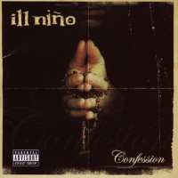 Purchase Ill Niño - Confession