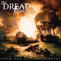 Purchase In Dread Response - From The Oceanic Graves