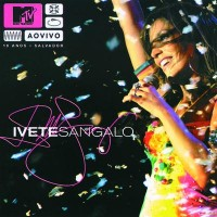 Purchase Ivete Sangalo - MTV Ao Vivo: Live In Salvador