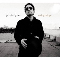 Purchase Jakob Dylan - Seeing Things