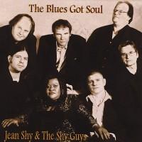Purchase Jean Shy & The Shy Guys - The Blues Got Soul
