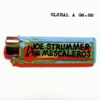 Purchase Joe Strummer & The Mescaleros - Global A Go-Go