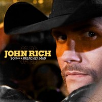 Purchase John Rich - Son Of A Preacher Man