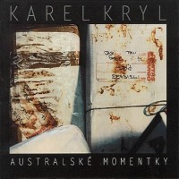 Purchase Karel Kryl - Australské  Momentky
