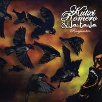 Purchase Kutxi Romero & Ja Ta Ja - Raigambre