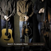 Purchase Matt Flinner Trio - Music Du Jour