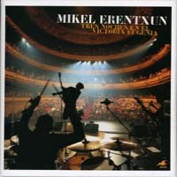 Purchase Mikel Erentxun - Tres Noches En El Victoria Eugenia CD2