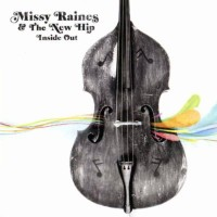 Purchase Missy Raines & The New Hip - Inside Out
