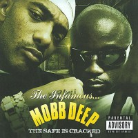 Purchase Mobb Deep - The Safe Is Cracked