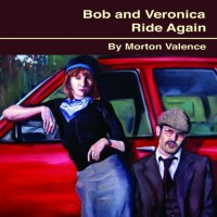 Purchase Morton Valence - Bob And Veronica Ride Again