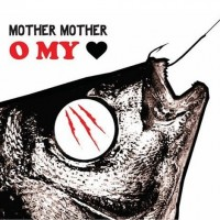 Purchase Mother Mother - O My Heart