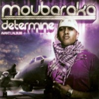 Purchase Moubaraka - Déterminé avant l'album