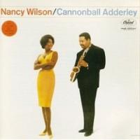 Purchase Nancy Wilson & Cannonball Adderley - Nancy Wilson & Cannonball Adderley