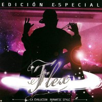 Purchase Nigga & Flex - La Evoluvion Romantic Style (Edicion Especial)