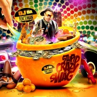 Purchase OJ Da Juiceman - Stupid Crazy Swag