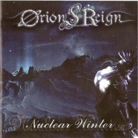 Purchase Orion's Reign - Nuclear Winter