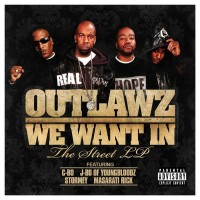 Purchase Outlawz - We Want In (The Street LP)