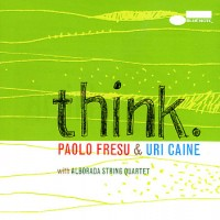 Purchase Paolo Fresu & Uri Caine - Think