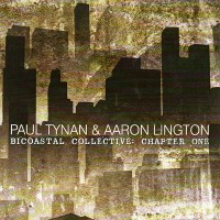 Purchase Paul Tynan & Aaron Lington - Bicoastal Collective: Chapter One