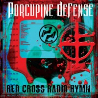 Purchase Porcupine Defense - Red Cross Radio Hymn