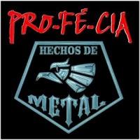 Purchase Pro-Fé-Cia - Hechos De Metal