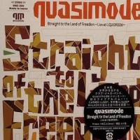 Purchase Quasimode - Straight To The Land Of Freedom Live At Liquidroom Tokyo