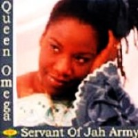 Purchase Queen Omega - Servant Of Jah Army