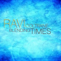Purchase Ravi Coltrane - Blending Times