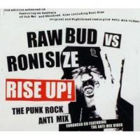 Purchase Raw Bud vs Roni Size - Rise Up! (CDM)