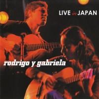 Purchase Rodrigo y Gabriela - Live in Japan