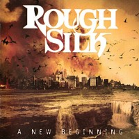 Purchase Rough Silk - A New Beginning