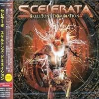 Purchase Scelerata - Skeletons Domination (Japan Edition)