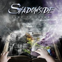 Purchase Shadowside - Dare To Dream