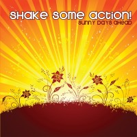 Purchase Shake Some Action! - Sunny Days Ahead