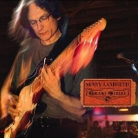 Purchase Sonny Landreth - Live at Grant Street
