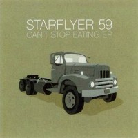 Purchase Starflyer 59 - Can't Stop Eating (EP)