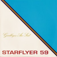 Purchase Starflyer 59 - Goodbyes Are Sad (CDS)