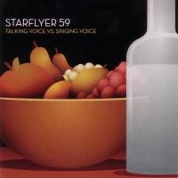 Purchase Starflyer 59 - Talking Voice vs. Singing Voice